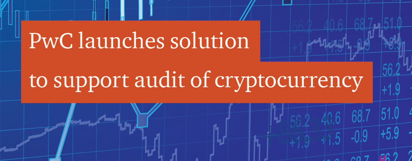 PwC Launches Solution Supporting Audit of Cryptocurrencies
