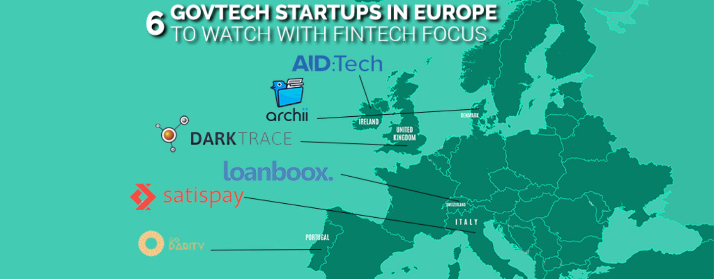 6 Govtech Startups in Europe to Watch with Fintech Focus