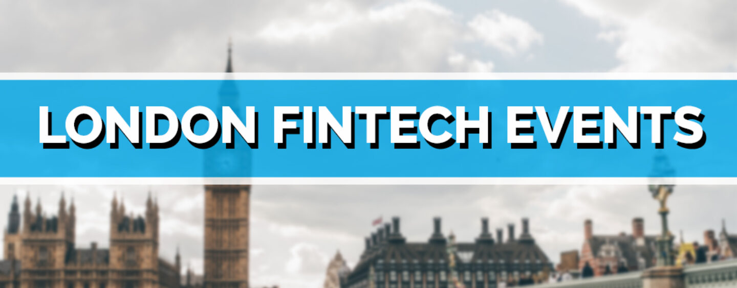 London Fintech Events and Conferences