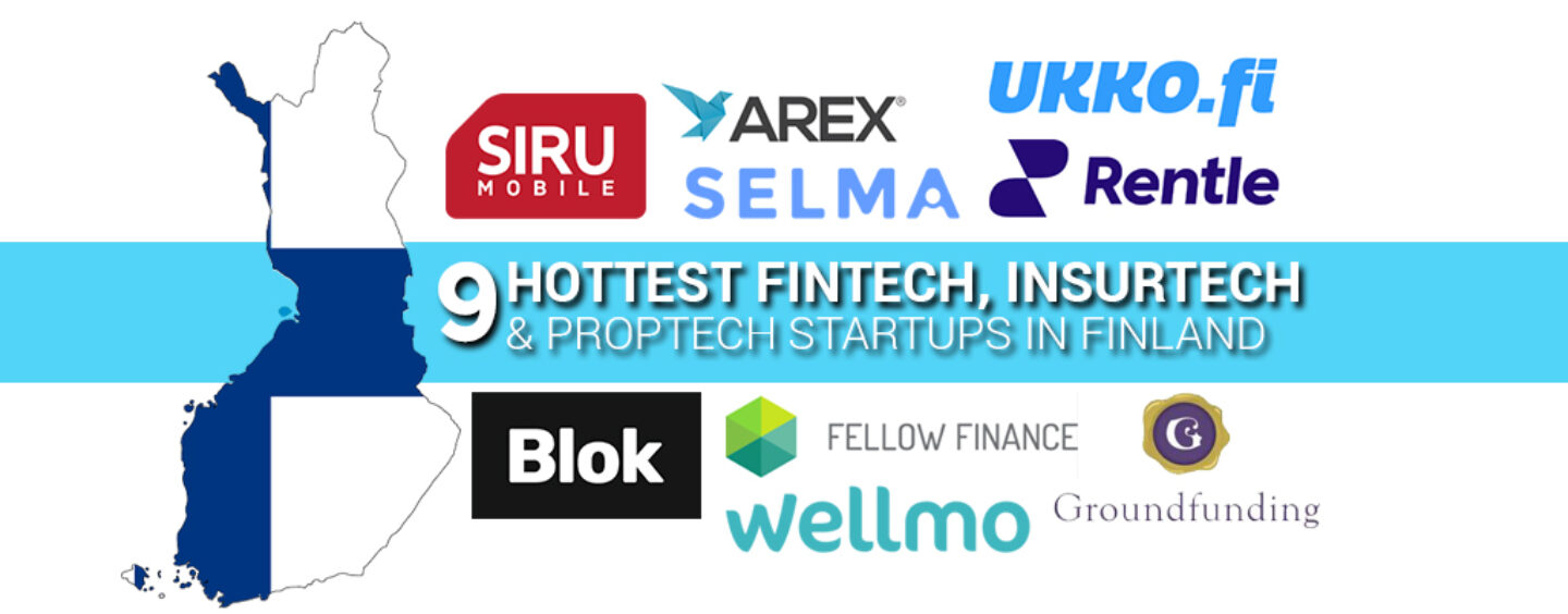 The 9 Hottest Fintech, Insurtech and Proptech Startups in Finland: 1 of it is actually Swiss