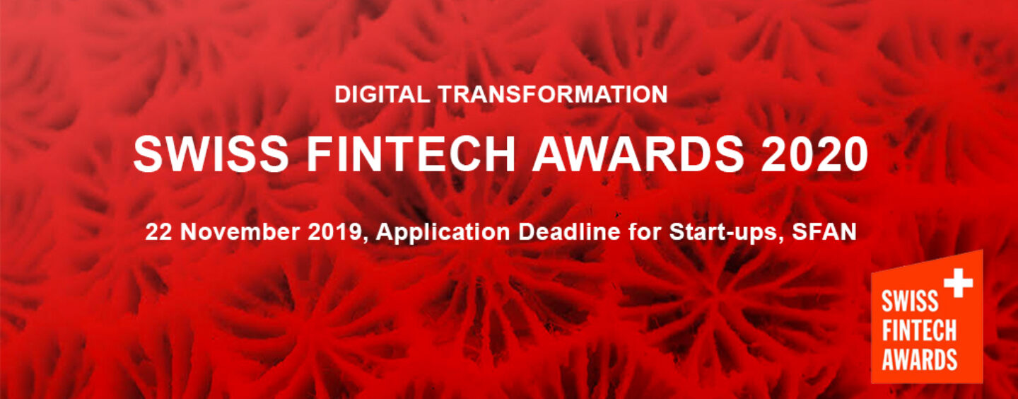 Swiss Fintech Award 2020 – Fintech Startups Should Apply Now