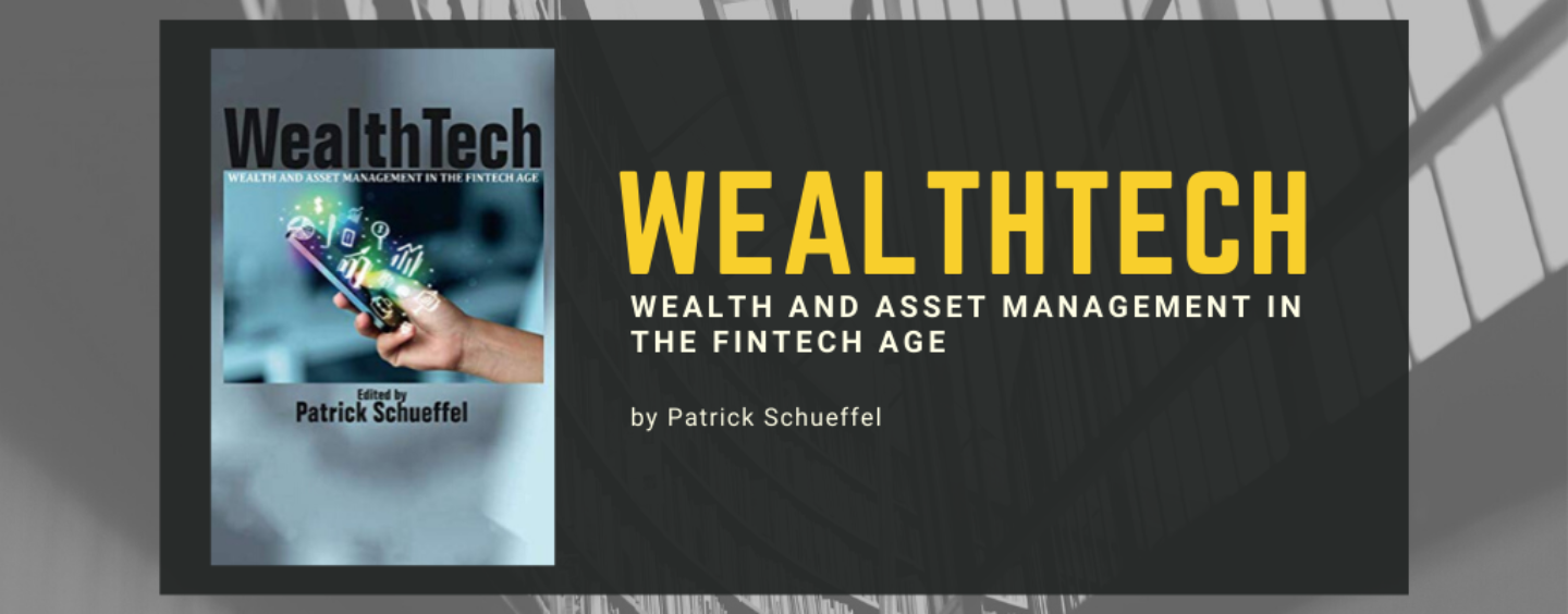 New Weathtech Book: Wealth and Asset Management in the Fintech Age