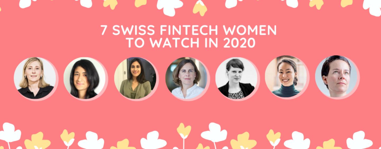 7 Swiss Fintech Women to Watch in 2020