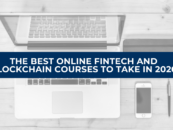 The Best Online Fintech and Blockchain Courses to Take in 2020