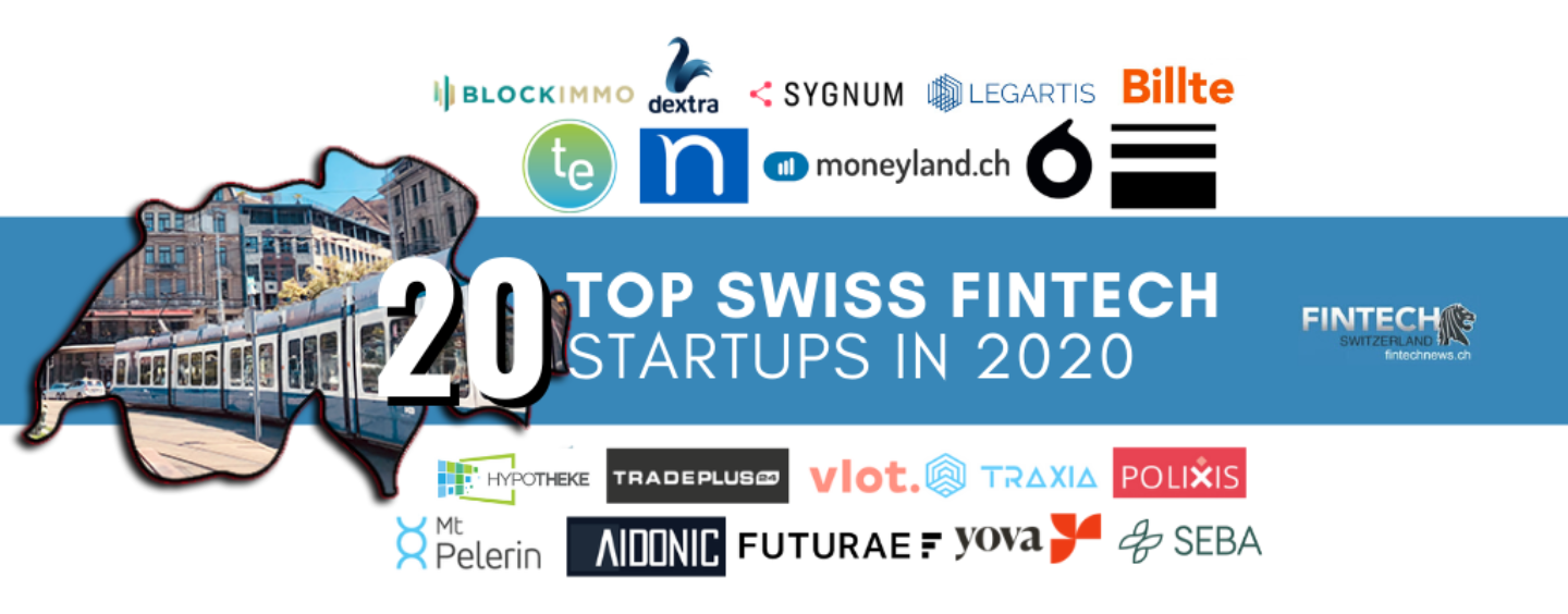 Top 20 FinTech Startups in Switzerland in 2020