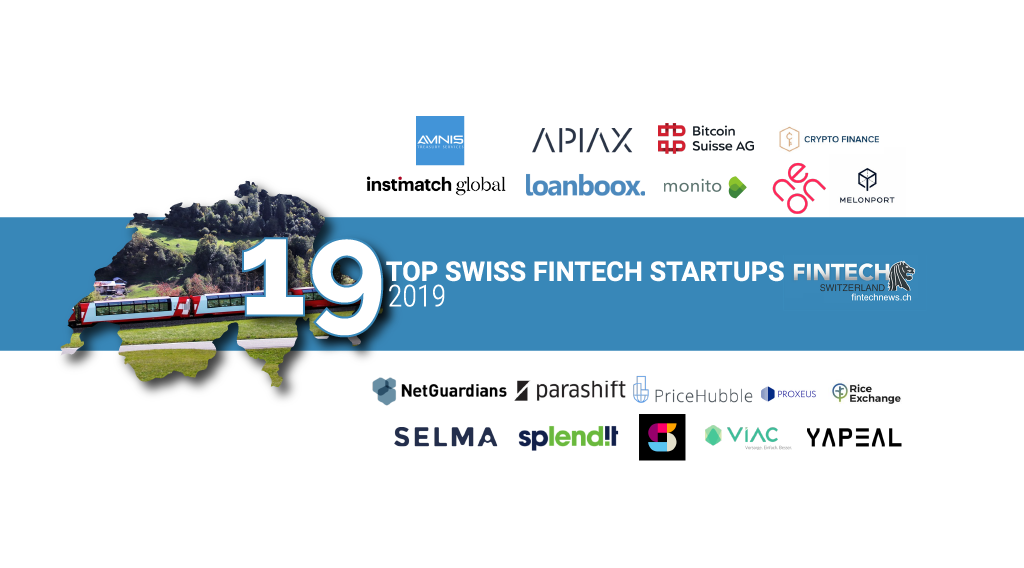 Top 19 Fintech Startups in Switzerland from 2019