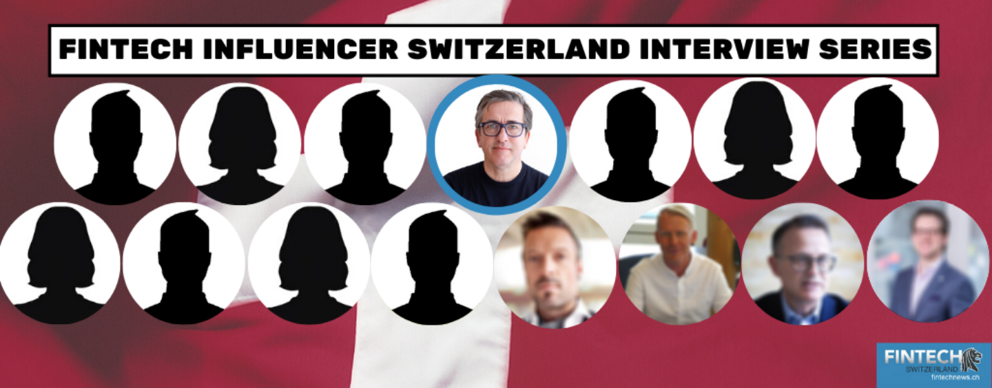 Fintech Influencer Switzerland Interview Series: 7 Questions to Spiros Margaris