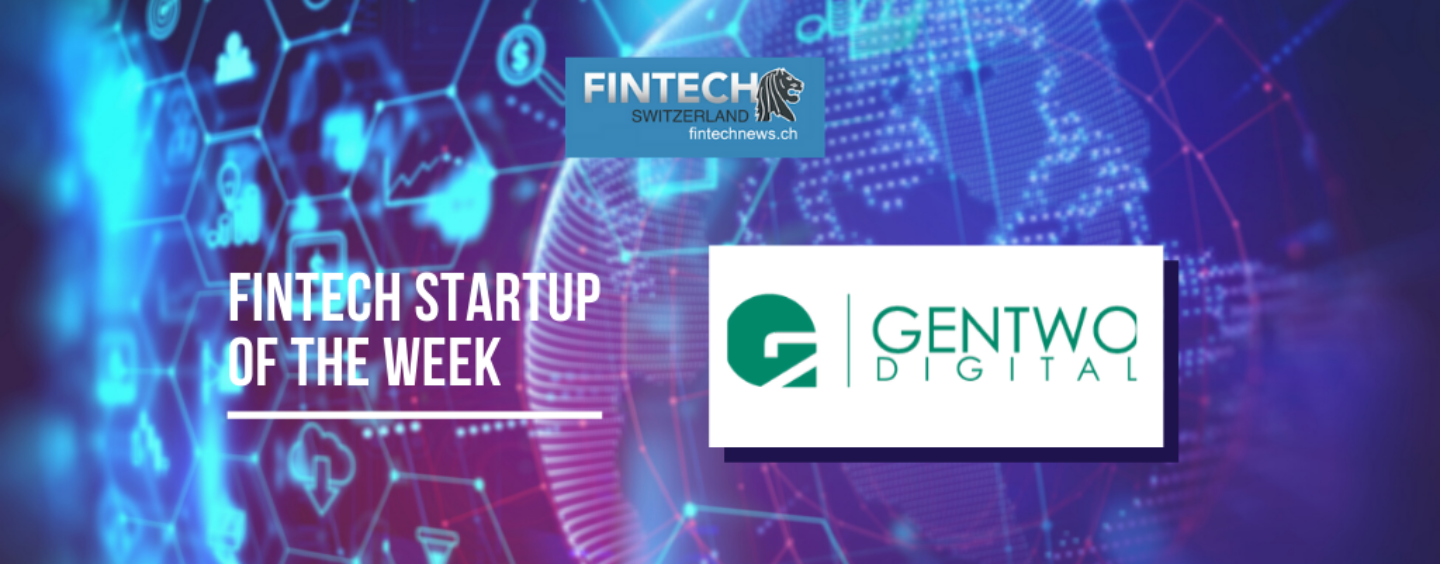 Gentwo Digital, a Securitization Specialist for Bankable and Unbankable Assets