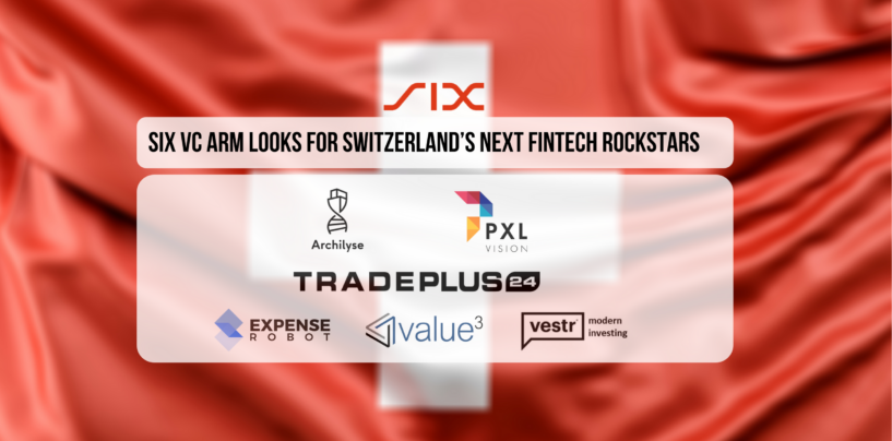 SIX VC Arm Looks for Switzerland's Next Fintech Rockstars