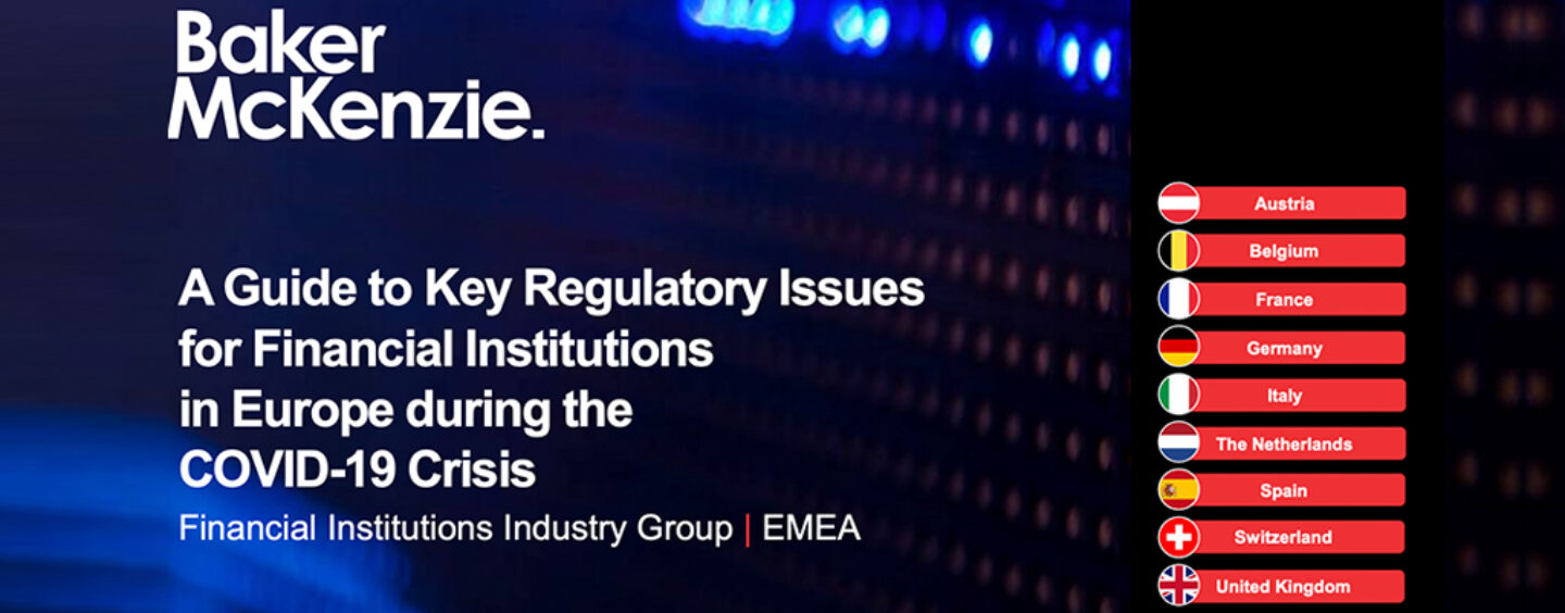 A COVID-19 Regulatory Guide for Financial Institutions in Europe