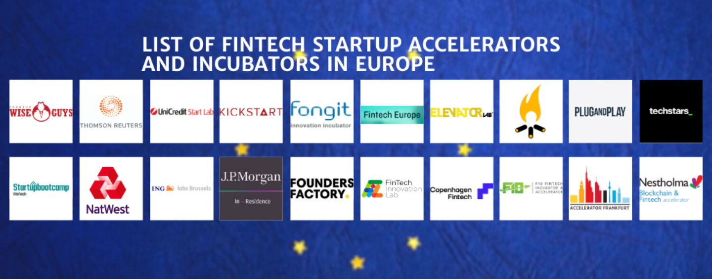 List of Fintech Startup Accelerators and Incubators in Europe