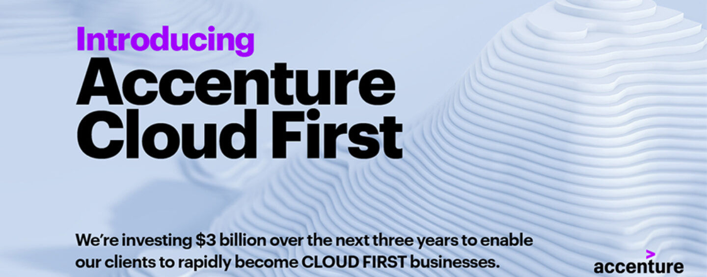Accenture Cloud Launches With $3 Billion Investment