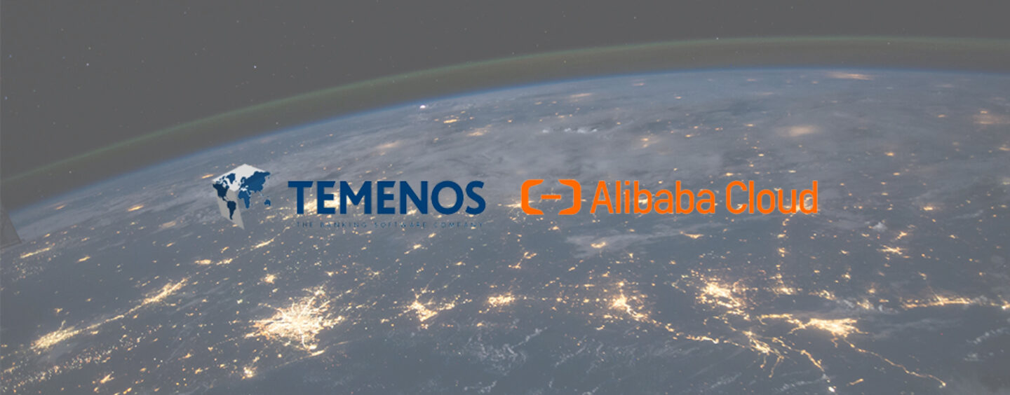 Temenos' Core Banking Software Now Available on Alibaba Cloud