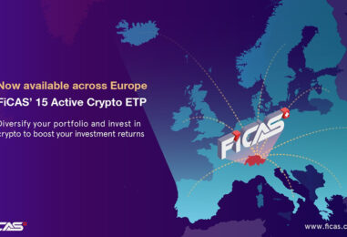 FiCAS Poised for European Expansion With Regulatory Approval for Crypto ETPs