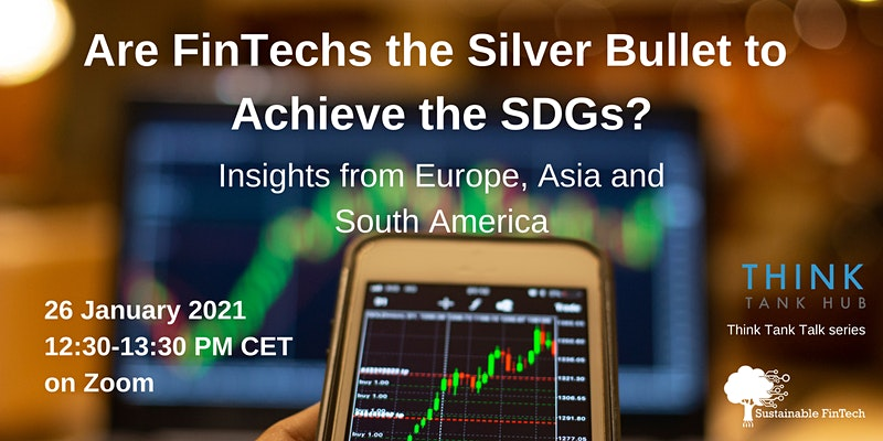 Are Fintechs the Silver Bullet to Achieve the SDGs?