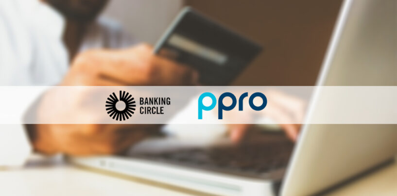 PPRO Teams up With Banking Circle to Streamline Cross Border Real-Time Payments