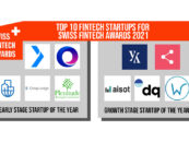 The Top 10 Fintech Startups Are Revealed for the Swiss Fintech Awards 2021