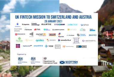 All You Need to Know About the UK FinTech Mission to Austria and Switzerland 2021