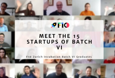 15 Startups Graduate From the F10 Zurich Incubation Batch VI Programme