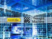TransferGo Forges Partnership With Thought Machine to Fuel Global Expansion Plans