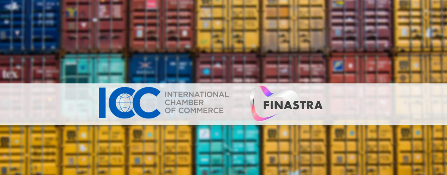 ICC and Finastra Team up To Close the Growing Trade Finance Gap
