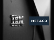 METACO Leverages IBM's Capabilities for Its Digital Asset Orchestration System
