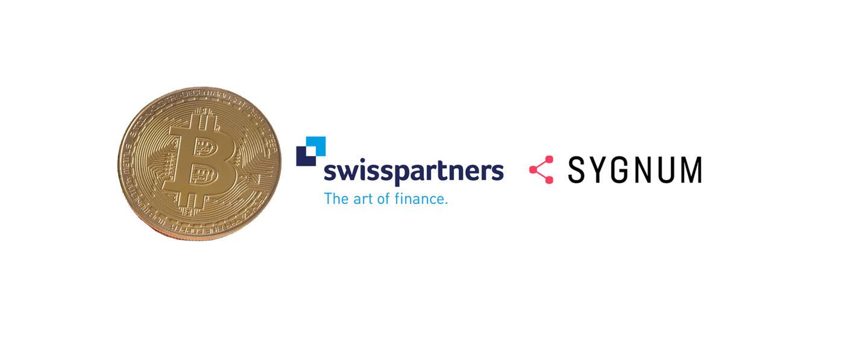 swisspartners erweitert mit Sygnum Bank sein Angebot im Kryptobereich