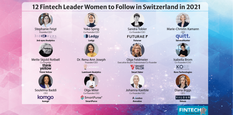 12 Fintech Leader Women to Follow in Switzerland in 2021
