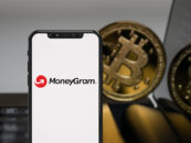 MoneyGram Allows Customers to Buy and Sell Bitcoin With Cash