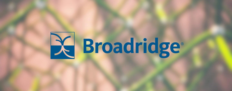 Broadridge Goes Live With DLT Repo Platform, Executes US$31 Billionin the First Week