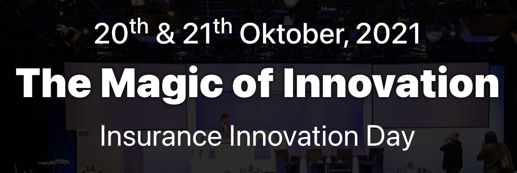 The Magic of Innovation Insurance Innovation Day